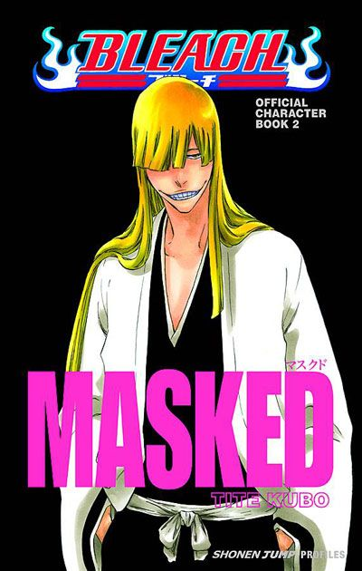 Bleach Official Character Profiles 2 - Masked